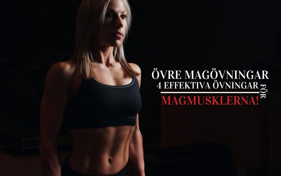 Övre Magövningar: 4 Effektiva Övningar För Magmusklerna!