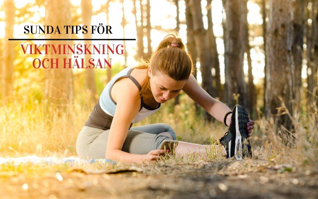 10+ sunda tips för viktminskning och hälsan